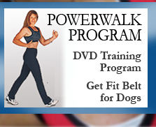 "Powerwalk program with a DVD training program. Also offered is a ""Get Fit"" belt to incorporate walking your dog with your powerwalk routine."